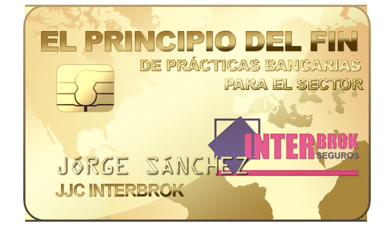 EL PRINCIPIO DEL FIN DE PRÁCTICAS BANCARIAS PERJUDICIALES PARA EL SECTOR ASEGURADOR