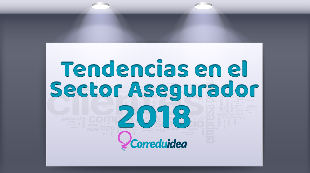TENDENCIAS SECTOR SEGUROS 2018